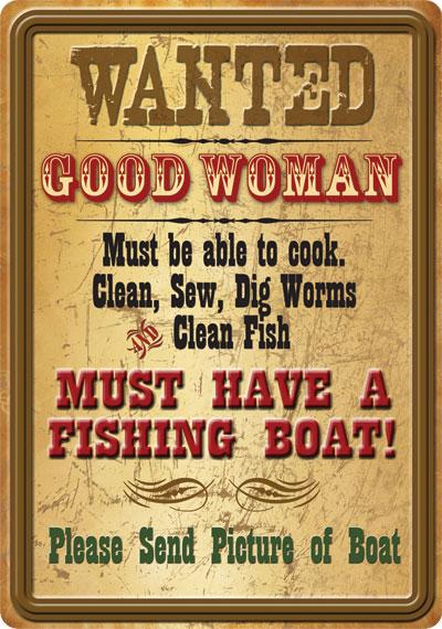 Wanted Good Woman Tin Sign